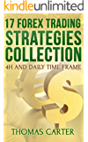 17 Forex Trading Strategies Collection (4H and Daily Time Frame) (English Edition)
