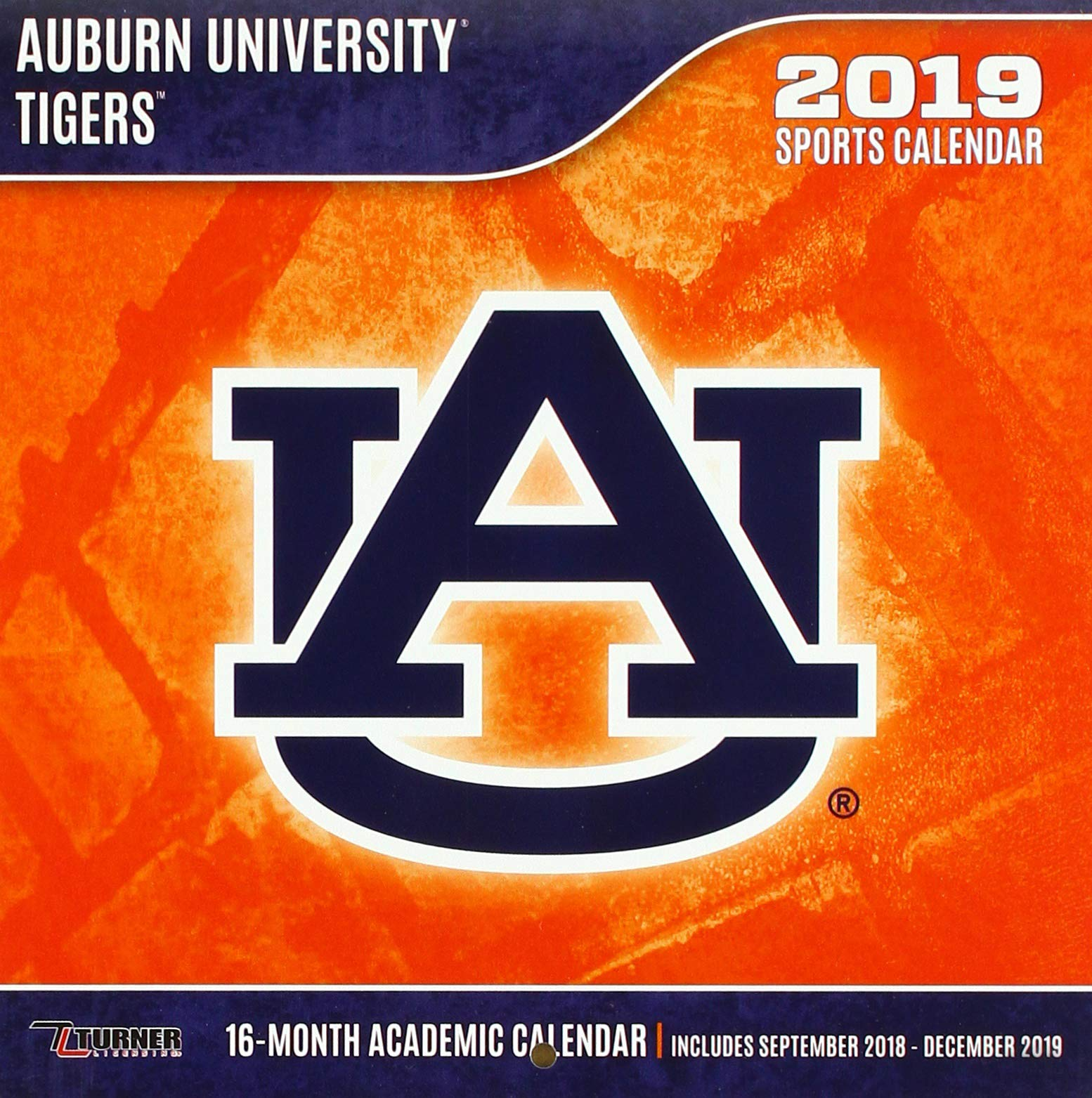 Auburn University 2019 Calendar Auburn Tigers 2019 Calendar: Lang Holdings Inc.: 9781469356303