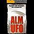 Alm UFO: Ein Postalmkrimi (Postalmkrimi Teil 5)