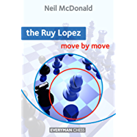 The Ruy Lopez: Move by Move (English Edition)
