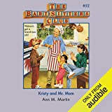 Kristy and Mr. Mom: The Baby-Sitters Club, Book 81