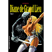 Diane de Grand Lieu T01 (French Edition)