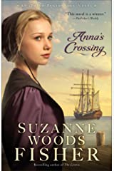 Anna's Crossing (Amish Beginnings Book #1) Kindle Edition
