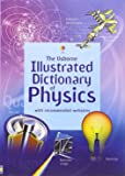 Illustrated Dictionary of Physics (Usborne Illustrated Dictionaries)