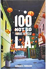 100 Not So Famous Views of L.A. Hardcover