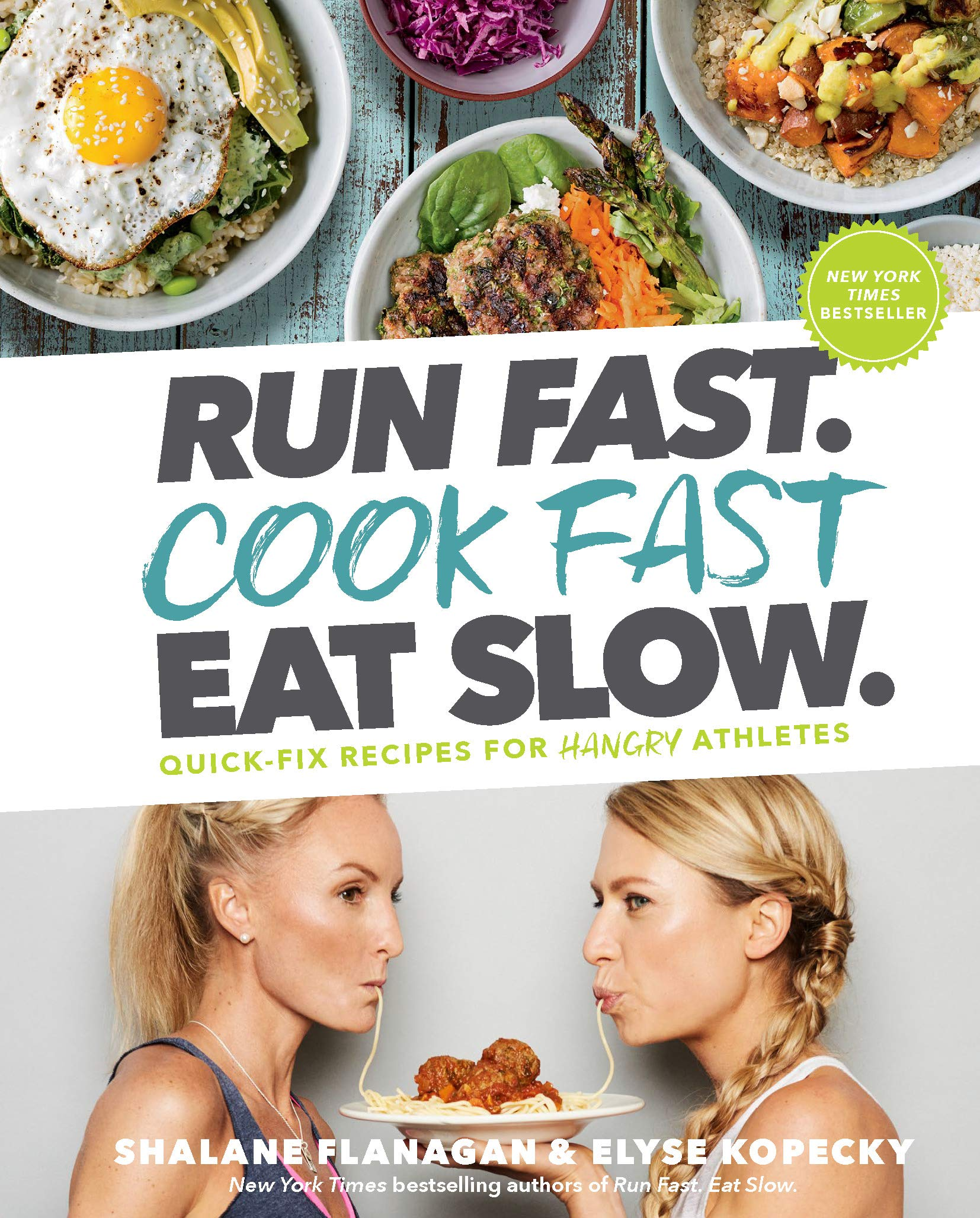 Run Fast Cook Eat Slow product image