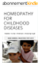 Homeopathy for Childhood Diseases: measles  mumps  chickenpox  whooping-cough (aude sapere Book 7) (English Edition)