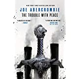 The Trouble with Peace (The Age of Madness, 2)