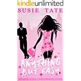 Anything but Easy: An Opposites Attract Romantic Comedy