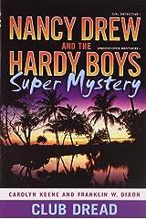Club Dread: 3 (Nancy Drew/Hardy Boys) Paperback