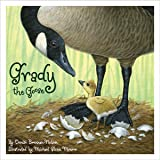 Grady the Goose (General Reading)