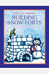 Building Snow Forts (How-To Library) Kindle Edition