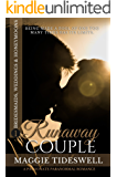 Runaway Couple: A Passionate Paranormal Romance (Bridesmaids, Weddings & Honeymoons Book 1)