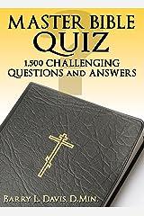 Master Bible Quiz Kindle Edition