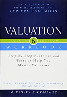 Amazon valuation measuring and managing the value of companies valuation workbook step by step exercises and tests to help you master valuation fandeluxe Choice Image