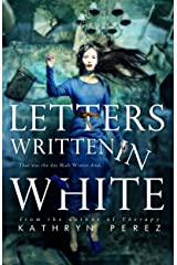Letters Written in White Kindle Edition