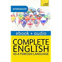 Complete English as a Foreign Language (Learn English with Teach Yourself): Enhanced Edition (English Edition)