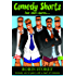 Comedy Shorts - Humorous Fiction Short Stories: Four Comedy Short Stories
