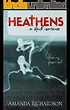 HEATHENS: A Dark Romance (Heathens Duet Book 1) (English Edition)