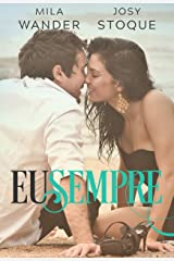 Eu Sempre: Parte 2 (Portuguese Edition) Kindle Edition