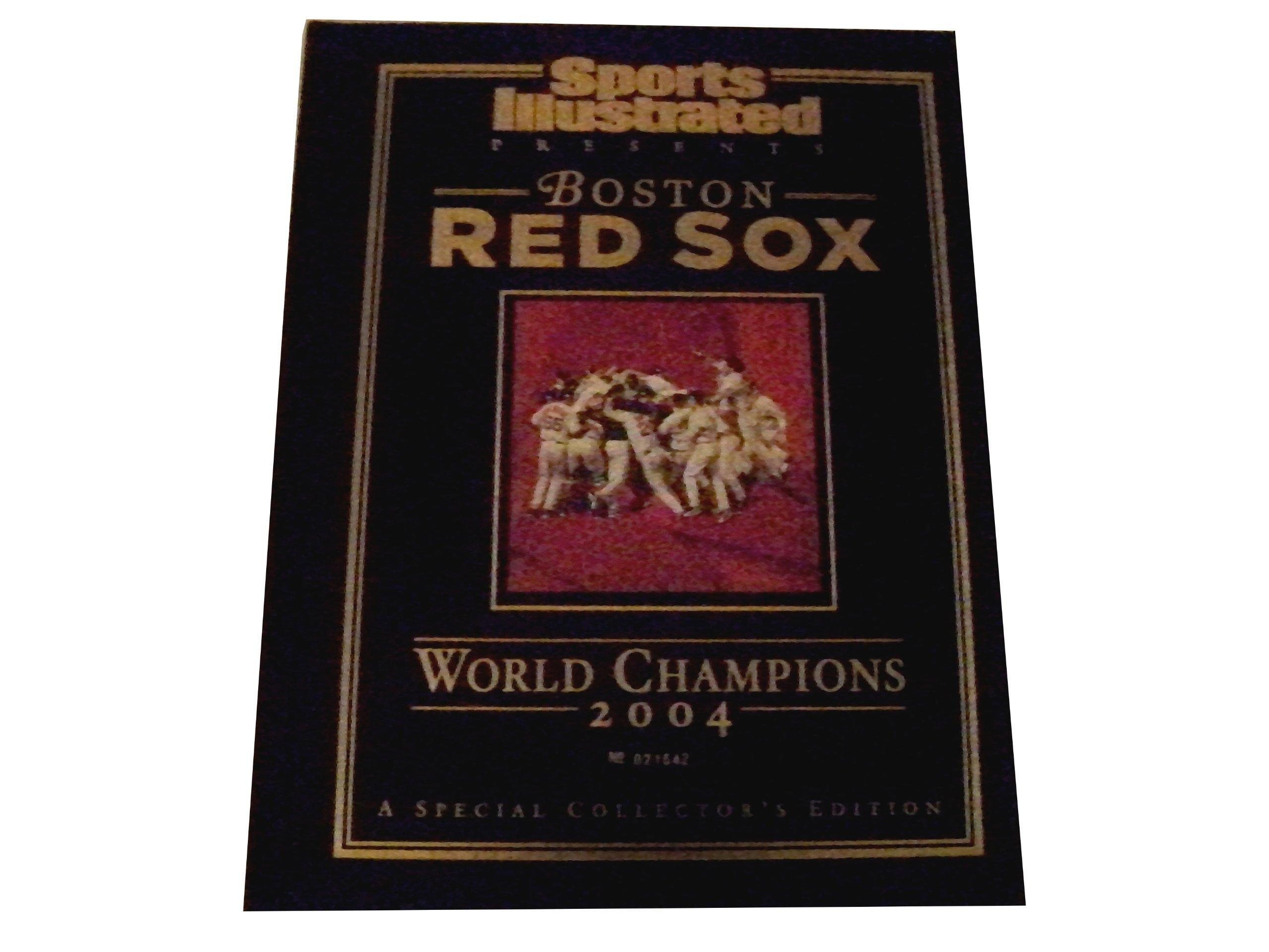 Sports Illustrated Presents Boston Red Sox World Champions 2004 PDF