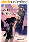 An Heir in Shadow (The Shattering Darkness Book 1)