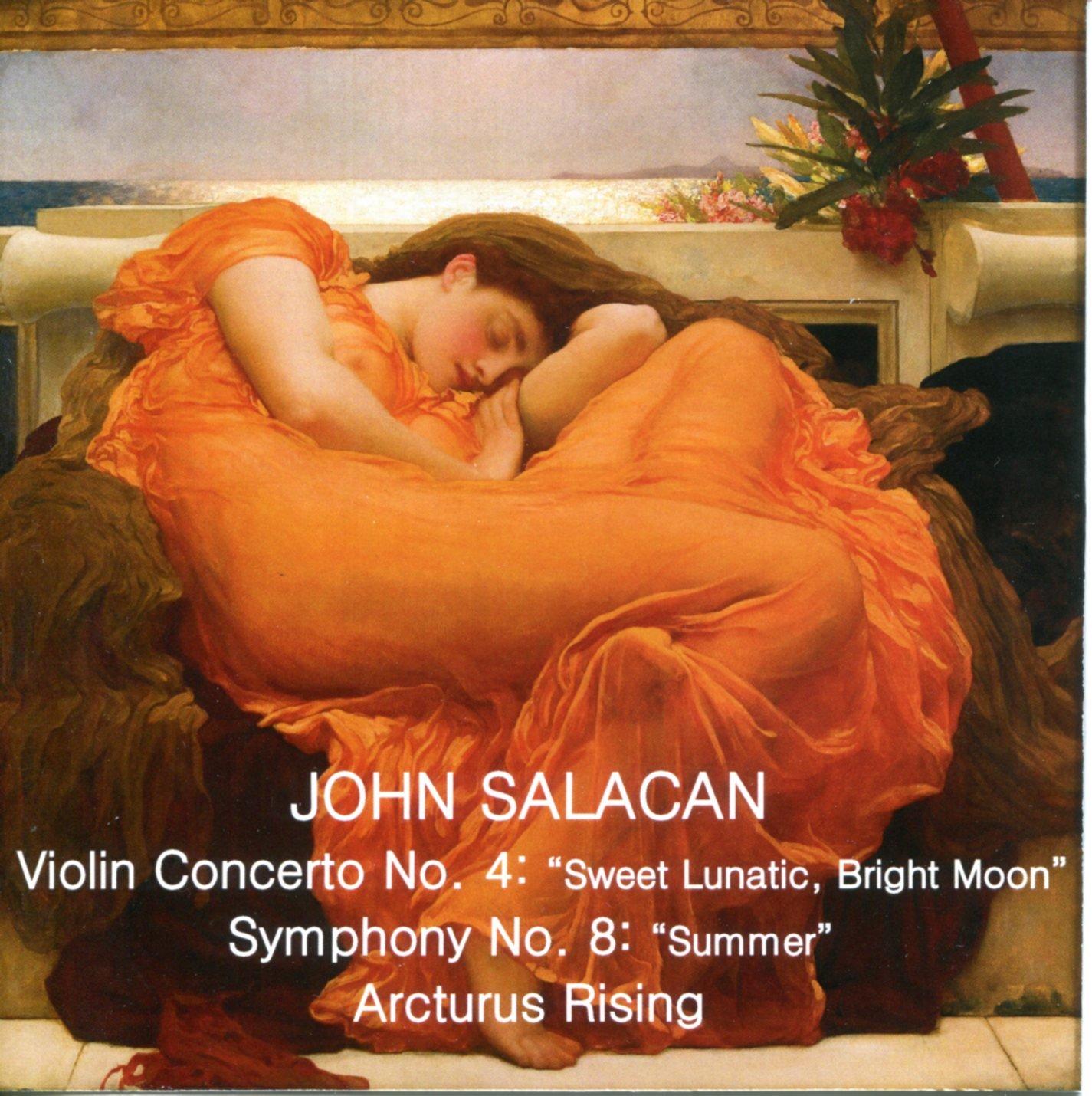 Read Online Violin Concerto No. 4: Sweet Lunatic, Bright Moon; Symphony No. 8: Summer; Arcturus Rising pdf