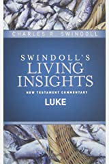 Insights on Luke (Swindoll's Living Insights New Testament Commentary) Hardcover