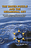The Water Puzzle and the Hexagonal Key (English Edition)