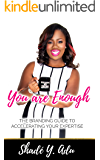 You Are Enough: The Branding Guide for Accelerating Your Expertise