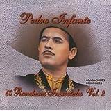 60 Rancheras Inmortales Vol. 2