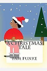 A Christmas Tale Kindle Edition