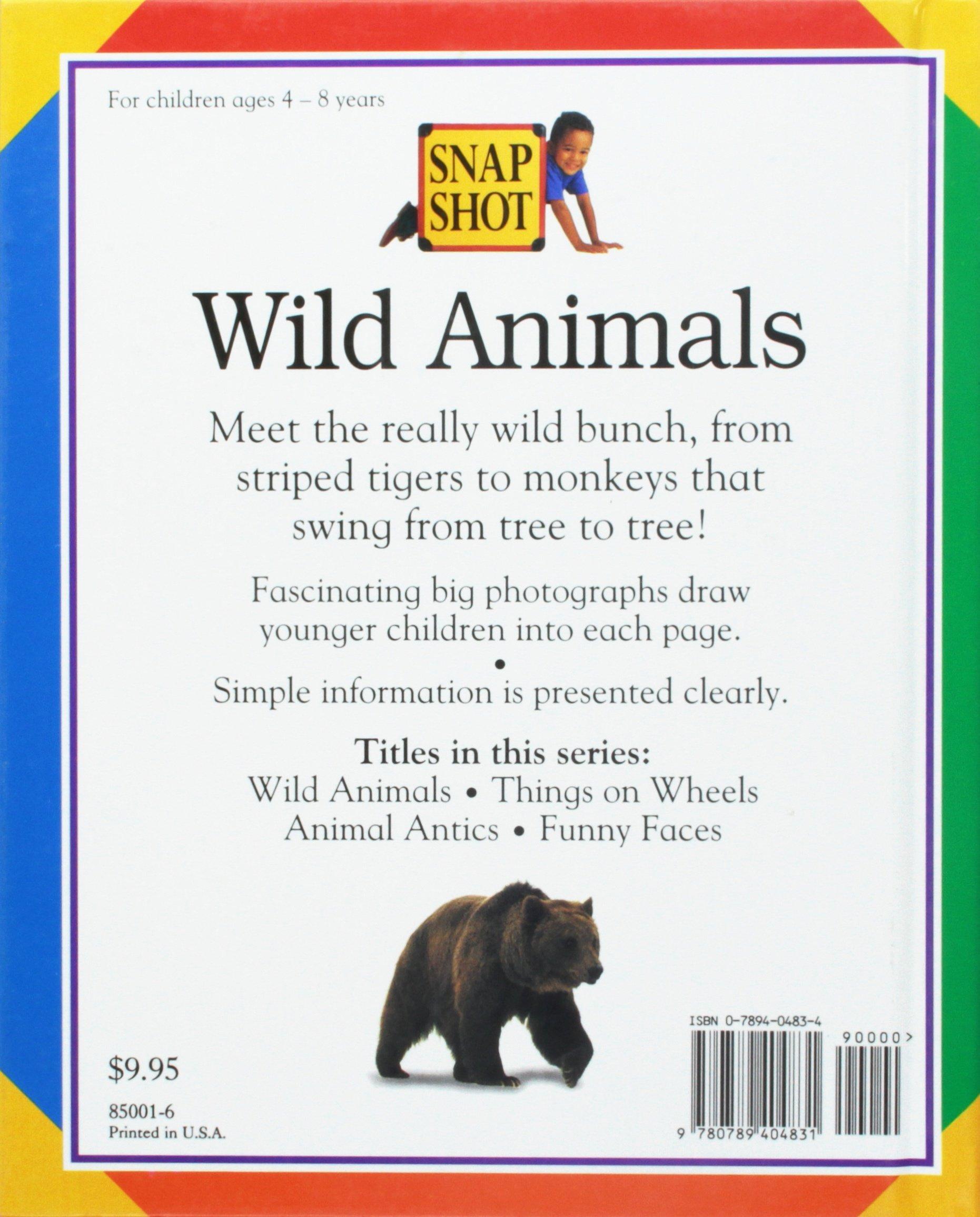 wild animals snapshot 9780789404831 amazon com books