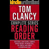 TOM CLANCY COMPLETE SERIES READING ORDER: Jack Ryan, John Clark, Jack Ryan Jr./Campus, Op-Center, Ghost Recon, EndWar, Splinter Cell, Net Force, Power Plays, and more!
