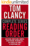 TOM CLANCY COMPLETE SERIES READING ORDER: Jack Ryan, John Clark, Jack Ryan Jr./Campus, Op-Center, Ghost Recon, EndWar, Splinter Cell, Net Force, Power Plays, and more! (English Edition)