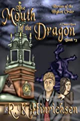 The Mouth of the Dragon (A Chapter Book) (Heroes of the Highest Order Book 3) Kindle Edition