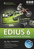 EDIUS 6 - a comprehensive tutorial