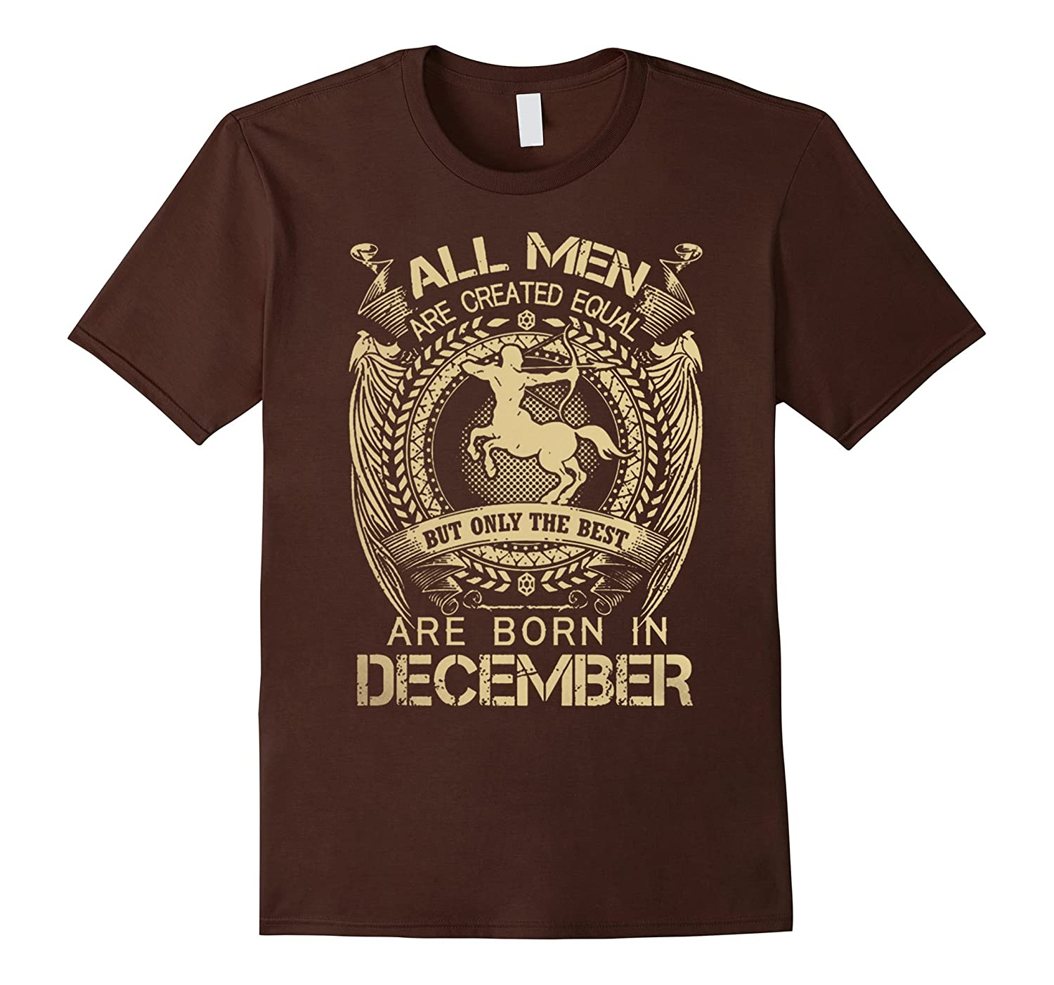 All Men Are The Best Are Born In December Shirt-Art