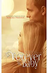 Forever His Baby (Sloan & Lily) (The Baby Saga Book 1) Kindle Edition