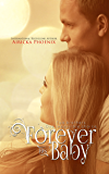 Forever His Baby (Sloan & Lily) (The Baby Saga Book 1) (English Edition)