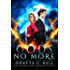 Gods no More Book One (English Edition)