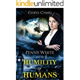 The Humility of Humans (Penny White Book 9)