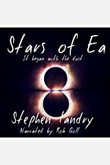 Stars of Ea: It Began with the Dust Audible Audiobook