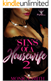Sins of A Housewife 2: The Hennessey Chronicles