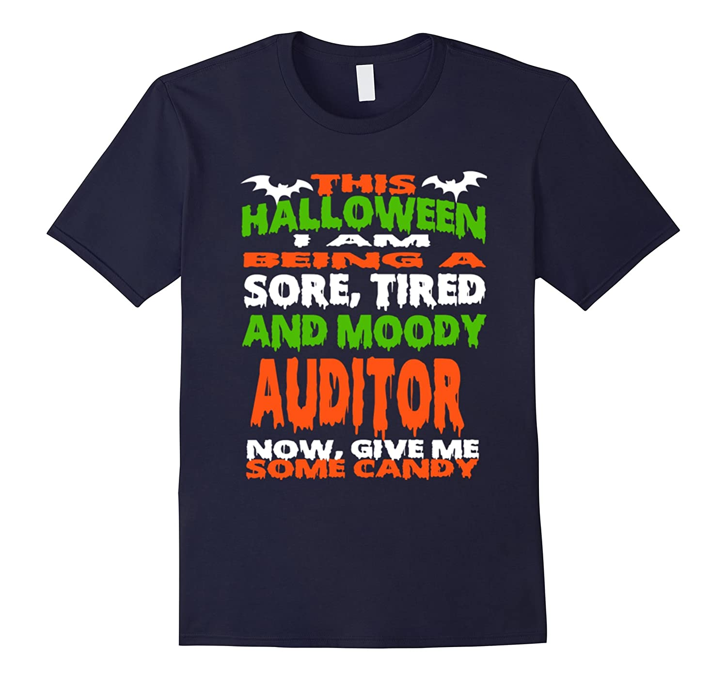AUDITOR - HALLOWEEN SORE, TIRED - MOODY FUNNY SHIRT-FL