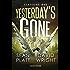 Yesterday's Gone. Stagione due. Episodi 3 e 4 (Fanucci Editore)