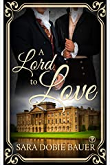 A Lord to Love Kindle Edition