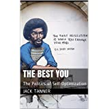 The Best You: The Politics of Self-Optimization