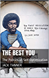 The Best You: The Politics of Self-Optimization (English Edition)