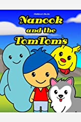 Children's Books: Nanook and the TomToms: Bedtime stories for kids 3 to 8 years old Kindle Edition